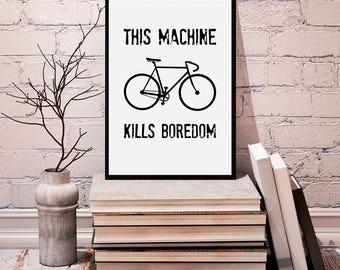 Bicycle print, cycle quote, bicycle, bike print, modern print, bicycle wall art, black and white bike, bike print decor, digital prints
