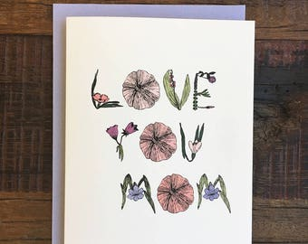 Love You Mom - Mother's Day Greeting Card