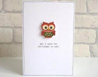 Owl Christmas card - Romantic Christmas card - funny holiday card for husband wife boyfriend girlfriend - owl pun joke - brown owl card - UK