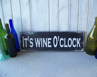 Wooden Wine Wall Hanging/Wine Themed Sign/Wine Decorations/Wine Gift/Wine Lover/It's Wine O'Clock (black background) wall hanging sign