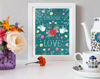 Choose Love Print - Illustration Print -  Love Birds Print - Love Birds Art - Love Art - Love Print - Gift for Mother's Day - Wall Art