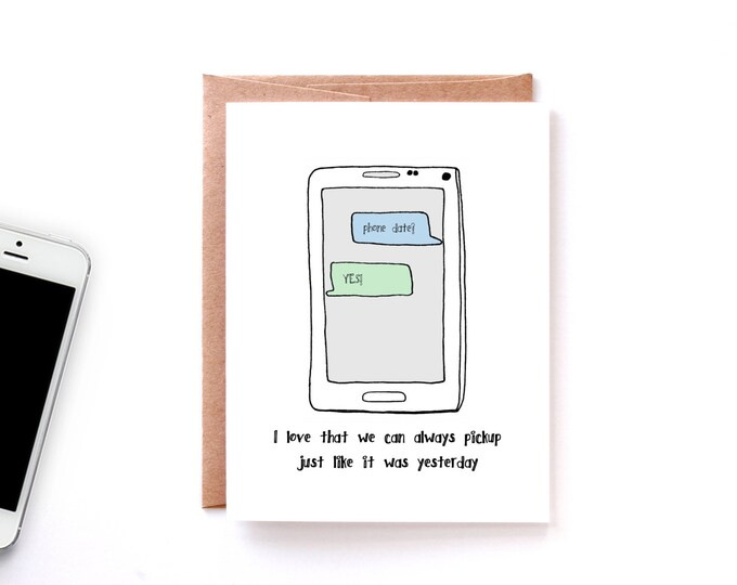 Miss You Card for Friend - Phone Date Card - Friendship Card - Just Because - Keeping in Touch - Best Friend Card
