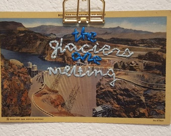 "Embroidered Postcard - ""The Glaciers Are Melting"""