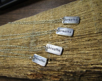 """Breathe  on a sterling silver chain 18"""" long"""