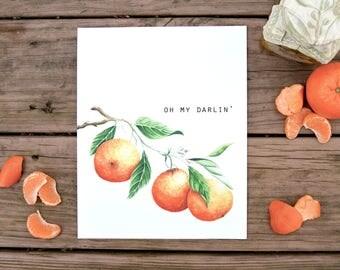 Oh My Darlin Clementine, Kitchen Print, Watercolor, Food Illustration, Kitchen Decor, Custom Wedding Gift, Art Print, 8x10