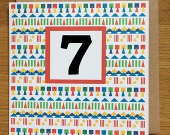 7th Birthday card, geo, geo card, geo pattern, childrens card