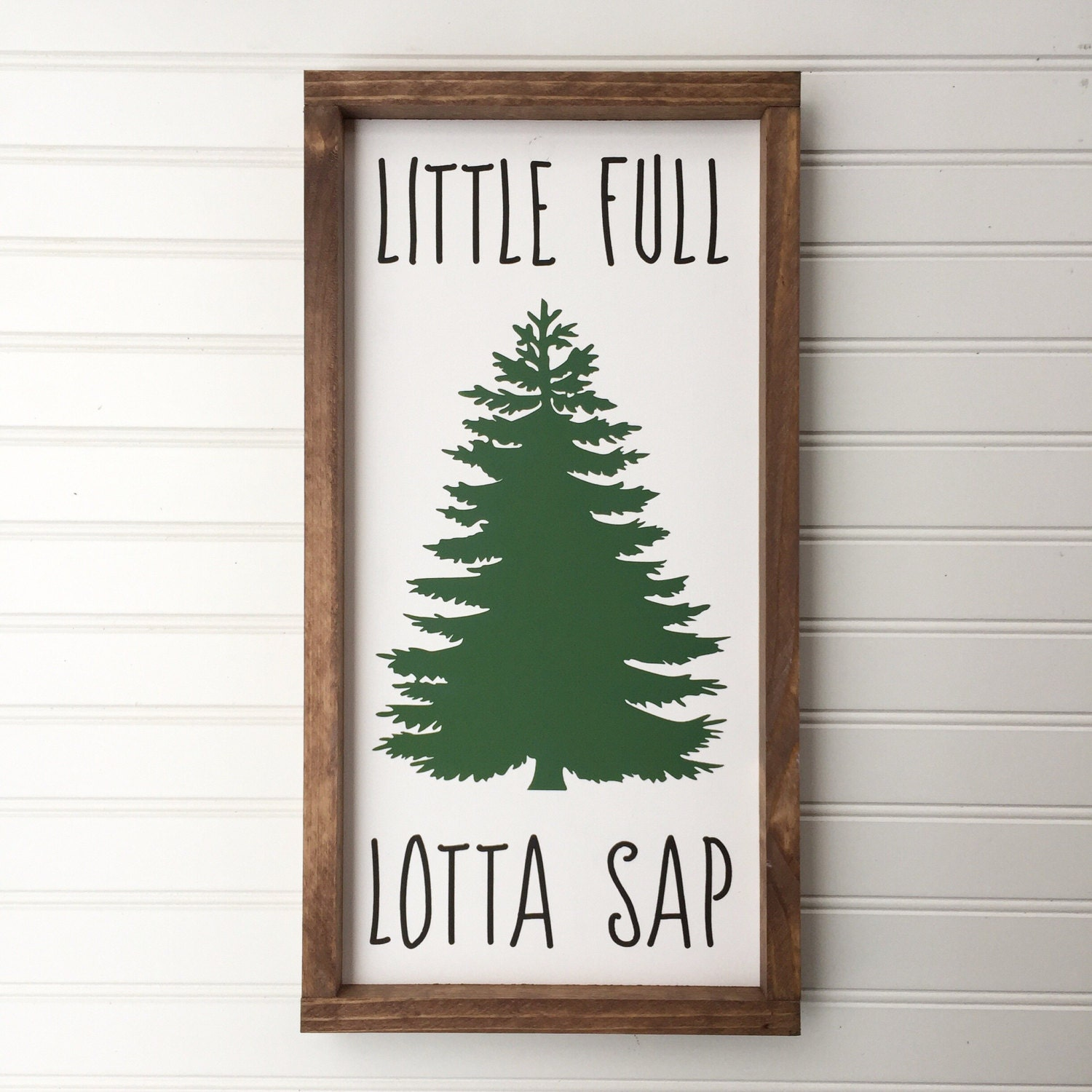 Little Full Lotta Sap Christmas Wood Sign, Christmas Vacation Quote Saying,  Christmas Tree Wall