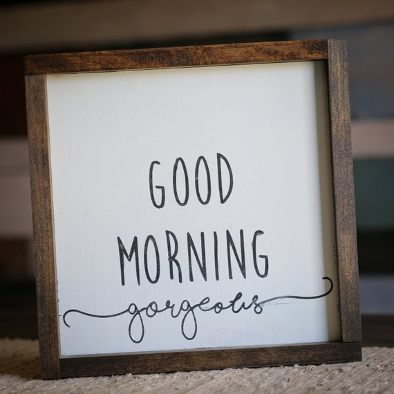 Ships Canada Us Wide Wood Sign: Good Morning Gorgeous Hello Handsome Wood Sign Boxed Sign