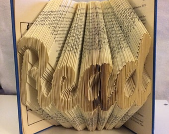 "Folded Book ""Read"" - Book Sculpture - Book Worm Gifts - Book Lover Gifts - Gifts for Him - Gifts for Her - Inspired Gifts"