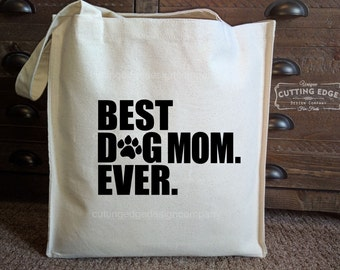 Best Dog Mom Ever Cotton Canvas Market Bag | Tote Bag | Reusable Grocery Bag | Printed Tote Bag | Shopping Bag | Dog Mom | Mothers Day Gift