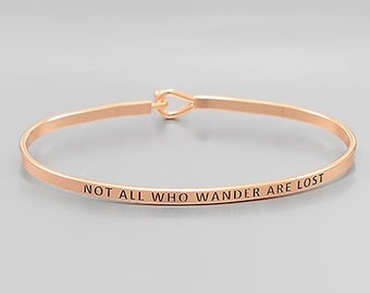 Not All Who Wander Are Lost Rose Gold Bangle