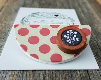 Spotty wooden semicircle brooch/ wooden brooch/ red brooch