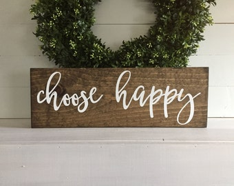 choose happy,  choose happy sign, choose happy wood sign, Custom wood sign, Custom sign,  Choose happiness, choose happiness sign