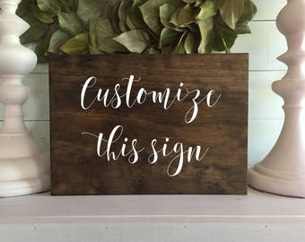 Custom Wood Signs, Custom signs, Custom Sign, Wood signs, wooden signs, custom rustic wooden sign, custom font, custom colors, C1