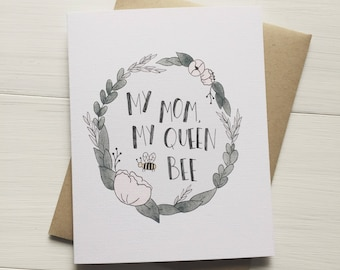 My Queen Bee - mothers day card, gift for mom, cute mothers day, card for mom, handmade card, watercolor card, illustrated card, cute bee