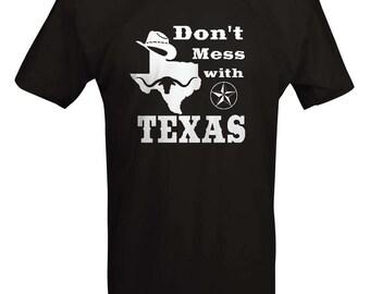 Don't Mess with Texas - Cowboy Austin Dallas Oil Longhorn Orange UT Funny T shirt- B232