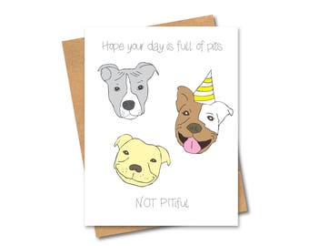 Pitbull Birthday Card - Dog Lover - Pun