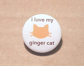 Ginger Cat Badge, Crazy Cat Lady, Cat Lover Gift, I Love Cats, Cat Buttons, Cat Pins, Cat Brooch, Cat Party Favours, Cat Wedding