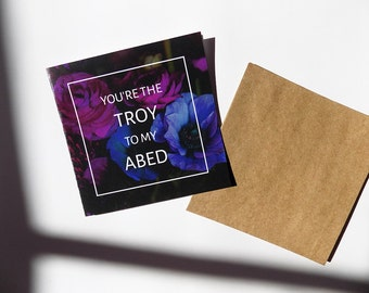 Community TV Show - You're the Troy to my Abed - Valentine's Day - Funny Friendship Card - Best Friends - Greeting Cards - Troy and Abed