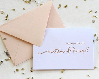 Blush Foil Will You Be My Matron of Honor Card, Rose Gold Foil Wedding Party Card, Choice of Wedding Attendant, Foil Stamped Card