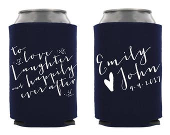 Love Laughter Happily Ever After, Personalized Wedding Can Cooler, Custom Wedding Beverage Holder, Custom Wedding Favor, Rehersal Favor