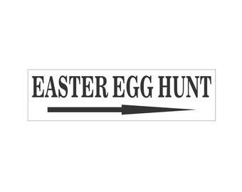Sign Stencil - EASTER EGG HUNT - for painting signs, crafts