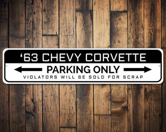 Corvette Parking Sign, Corvette Owner Gift, Chevy Corvette Decor, Chevy Garage Gift, Custom Car Lover Gift -Quality Aluminum Sign ENS1002639