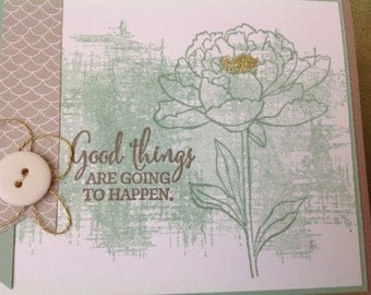 Handmade card- all occassion-good things are going to happen-female- blank card-friendship card- friend card- memory card- thank you-inspira