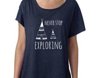 Never Stop Exploring, Women's Graphic Dolman Tee, Screen printed tee, Navy