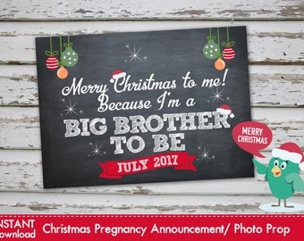 Merry Christmas To Me Because Im A Big Brother To Be - Christmas Pregnancy Announcement Christmas Pregnancy Photo Prop JULY 2017 DIY