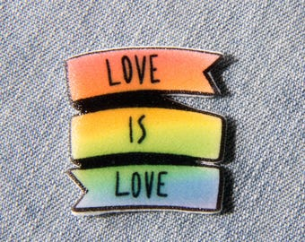 "LGBT ""Love is Love"" Rainbow Banner Lapel Pin - Gay & Lesbian Pride Pins and Buttons"