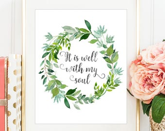 It is Well With My Soul, Christian Print, Leaves Print, Watercolor print, Modern Calligraphy, Inspirational Quote, PRINTABLE WALL ART