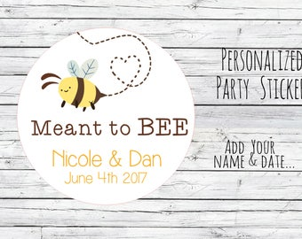 Personalized Love is Sweet, Meant to Bee Honey Favor Labels Mason Jar Label Tags Favor Stickers, Wedding Labels, Printed Labels