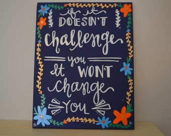 If Doesn't Challenge You Quote Board