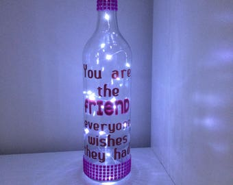 Friend gift, light Bottle, quote bottle, light up bottle