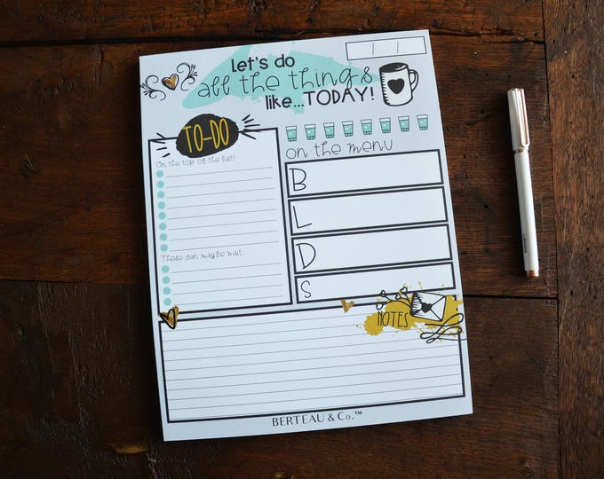 Daily Notepad - Let's Do All the Things... Like Today