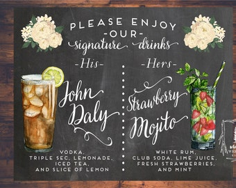 Printable Wedding Signature Drinks sign, Wedding Bar sign, Bar Menu, Strawberry Mojito, John Daly, His and Hers Drink sign, Vintage Florals