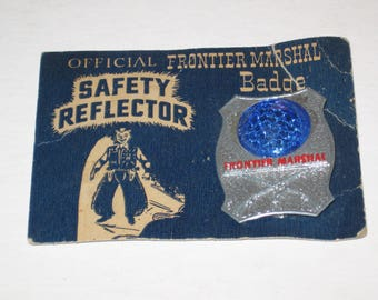 Vintage 1960's Official Safety Reflector Frontier Marshal Badge, Mint On Card.