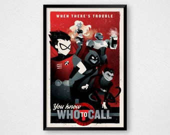 Teen Titans Vintage Theme Song Lyrics Poster, When There's Trouble You Know Who to Call, Cartoon Propaganda Poster Art