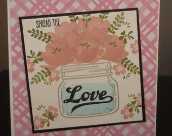Spread The Love: Mason Jar, Handmade Card, Stampin up, Pink Flowers