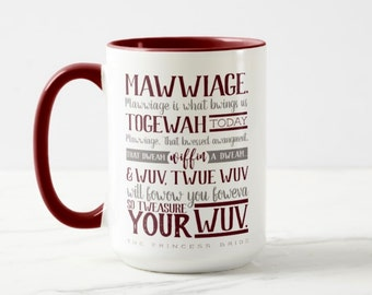 Mawwiage Princess Bride Quote, Coffee & Tea Mug— Free Shipping!