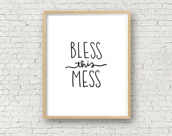 Bless This Mess, Black, Printable Wall Art Prints, Instant Download Printable Art, Digital, Bless This Mess, 8x10