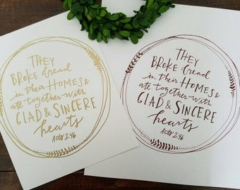 They Broke Bread, Acts 2:46 Handlettered Print, Acts Bible Verse, Handlettered Print