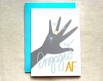 Engaged, You're Engaged, Engaged AF Card