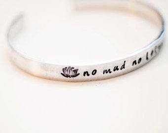 No Mud No Lotus, lotus bracelet, yoga jewelry, yoga bracelet, lotus jewelry, lotus bracelet, yoga gift, mantra bracelet, lotus cuff