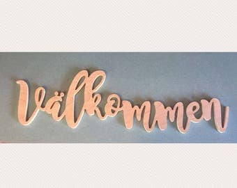 Swedish welcome sign - valkommen - wood cutout sign - entryway wall art - cursive word sign
