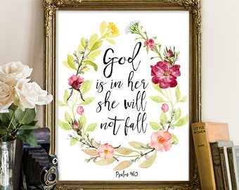 Psalm 46:5 Bible Printable Art, God is in her she will not fall, bible printablebible print, bible wall decor, God is with her, women quote