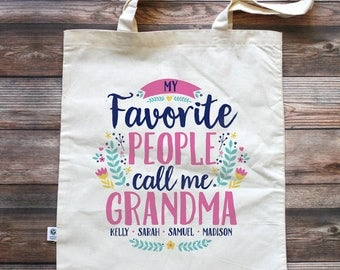 Grandma Tote Bag - My Favorite People Call me Grandma - Mothers Day Gift for Grandma - Grandma Birthday Gift - Gift from Grandkids - Nana