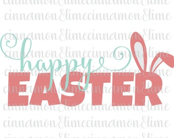 Easter Svg, Happy Easter Svg, Spring Svg, Easter Svg Files, Easter Bunny Svg