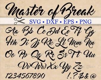 Master of Break Script SVG, Script Monogram Font Svg, Dxf, Eps, Png;  Brush font, Fancy Script, Cursive SVG Font, Silhouette Cricut